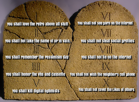 The 10 commandments of Digital Pessimism